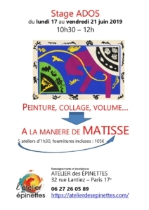 """Stage ados """"A LA  MANIÈRE DE MATISSE"""" peinture, collage, volume... @ Atelier des épinettes"""