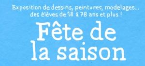 Exposition dessin, peinture, pastel, aquarelle, modelage... FÊTE DE LA SAISON @ l'Atelier des épinettes (ADE)